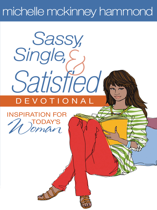 Sassy, Single, and Satisfied Devotional (eBook): Inspiration for Today&#39;s Woman